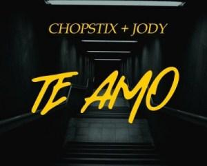 Chopstix - Te Amo ft. Jody